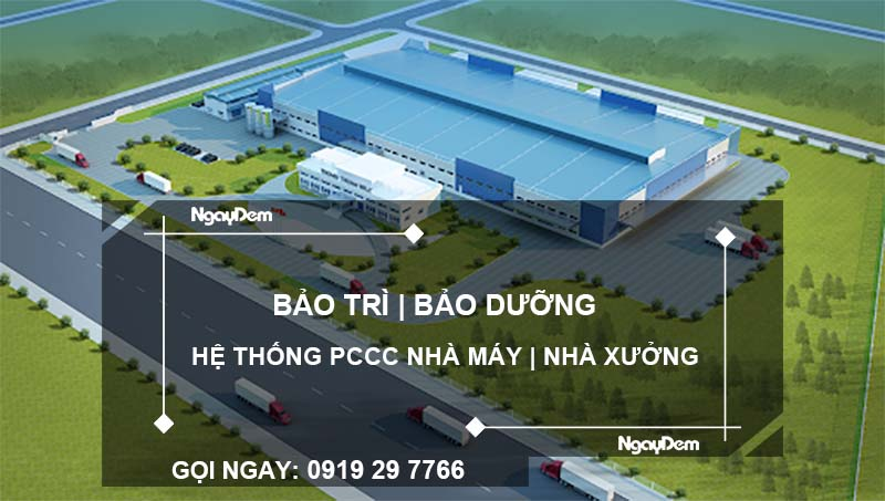 bảo trì pccc nhà máy nhà xưởng tại Quảng Ninh