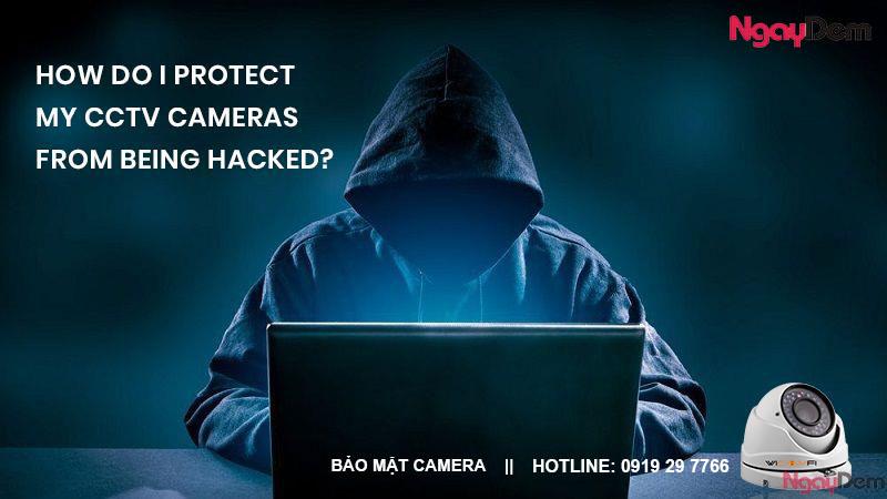 bảo mật chống hack camera giám sát