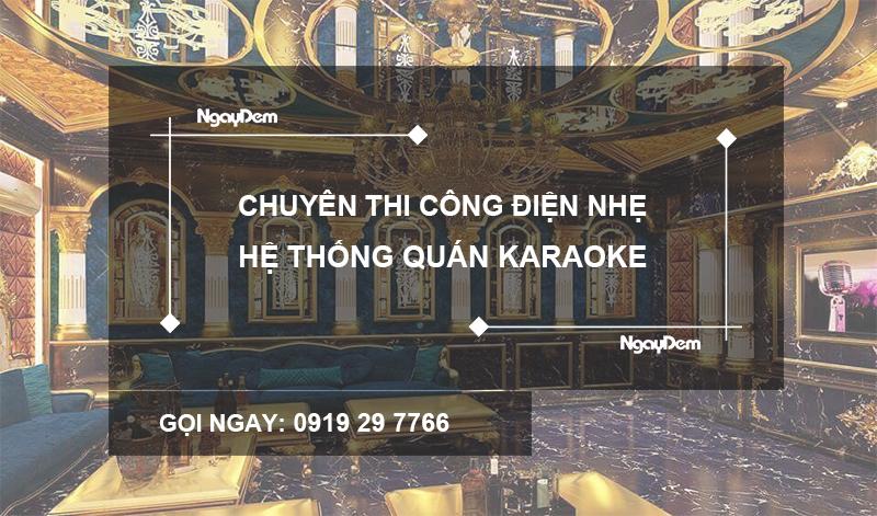 thi công điện nhẹ quán karaoke
