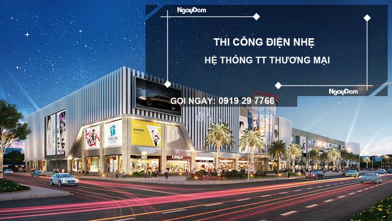 thi công điện nhẹ trung tâm thương mại tại Bà Rịa Vũng Tàu