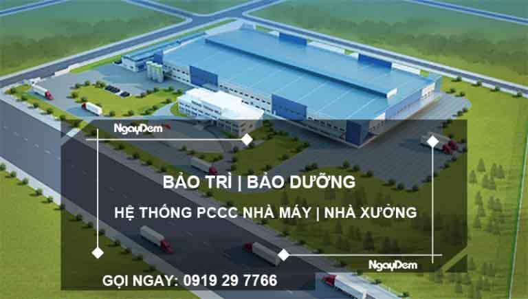 Bảo trì PCCC cho nhà máy, nhà xưởng uy tín | Chi phí thấp nhất thị trường
