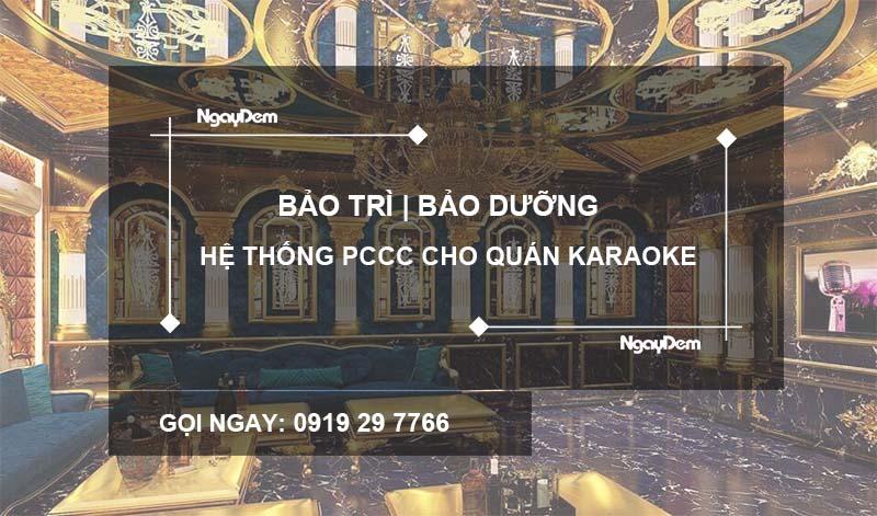 Bảo dưỡng pccc quán karaoke tại quận Hà Đông