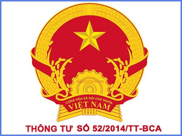 thông tư 52/2014/TT-BCA